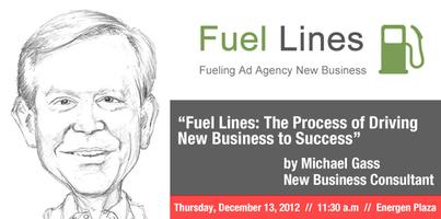 Fuel Lines:  The Process of Driving New Business to...