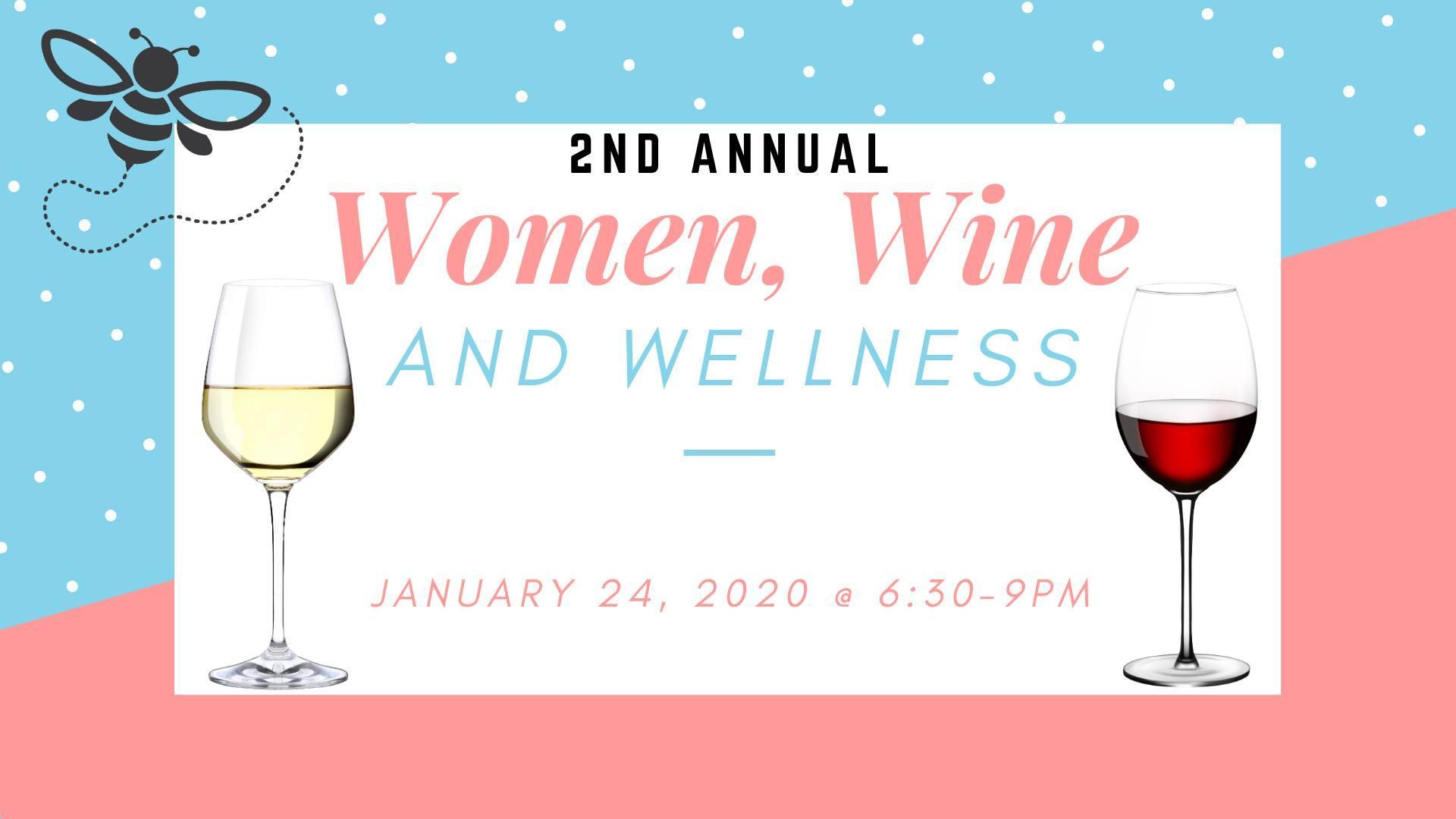 2nd Annual Women, Wine and Wellness