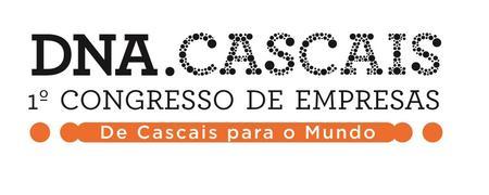 """Congresso das Empresas DNA Cascais - """"De Cascais para..."""