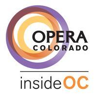 Opera Colorado: Inside OC | A Sneak Peek at the World...