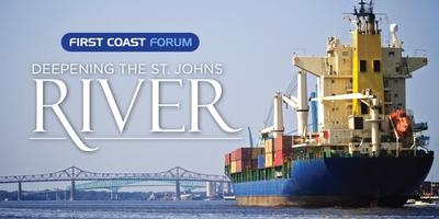 First Coast Forum: Deepening the St. Johns River