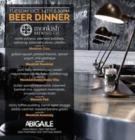 Monkish Brewery Dinner at Abigaile