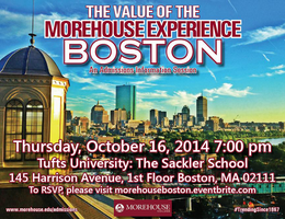 The Value of the Morehouse Experience: Boston