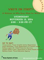 Who's on First? A Webinar on Who Does What for Whom