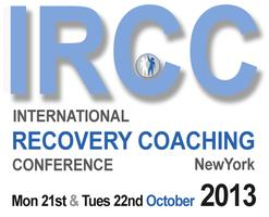 International Recovery Coaching Conference IRCC 2013 - NEW YORK