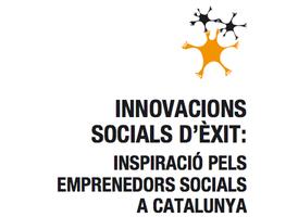 INNOVACIONS SOCIALS D'ÈXIT: INSPIRACIÓ PELS...