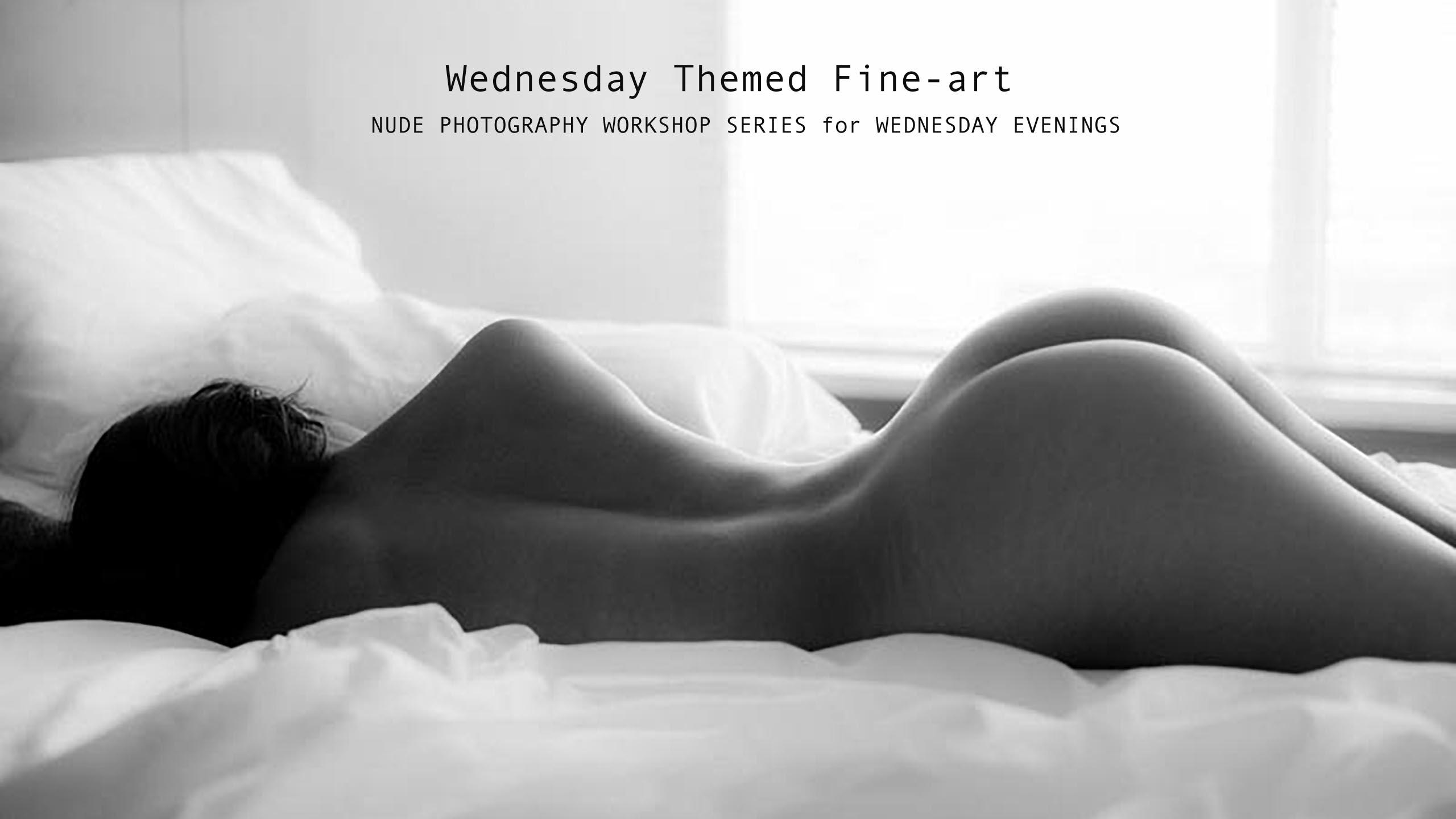Wednesday Themed Fine-art NUDE PHOTOGRAPHY WORKSHOP SERIES