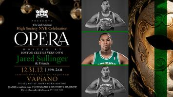 OPERA: HIGH SOCIETY NYE HOSTED BY CELTICS' JARED SULLINGER