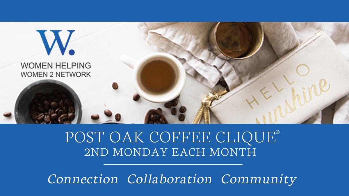 WHW2N - Coffee Clique ® on Post Oak