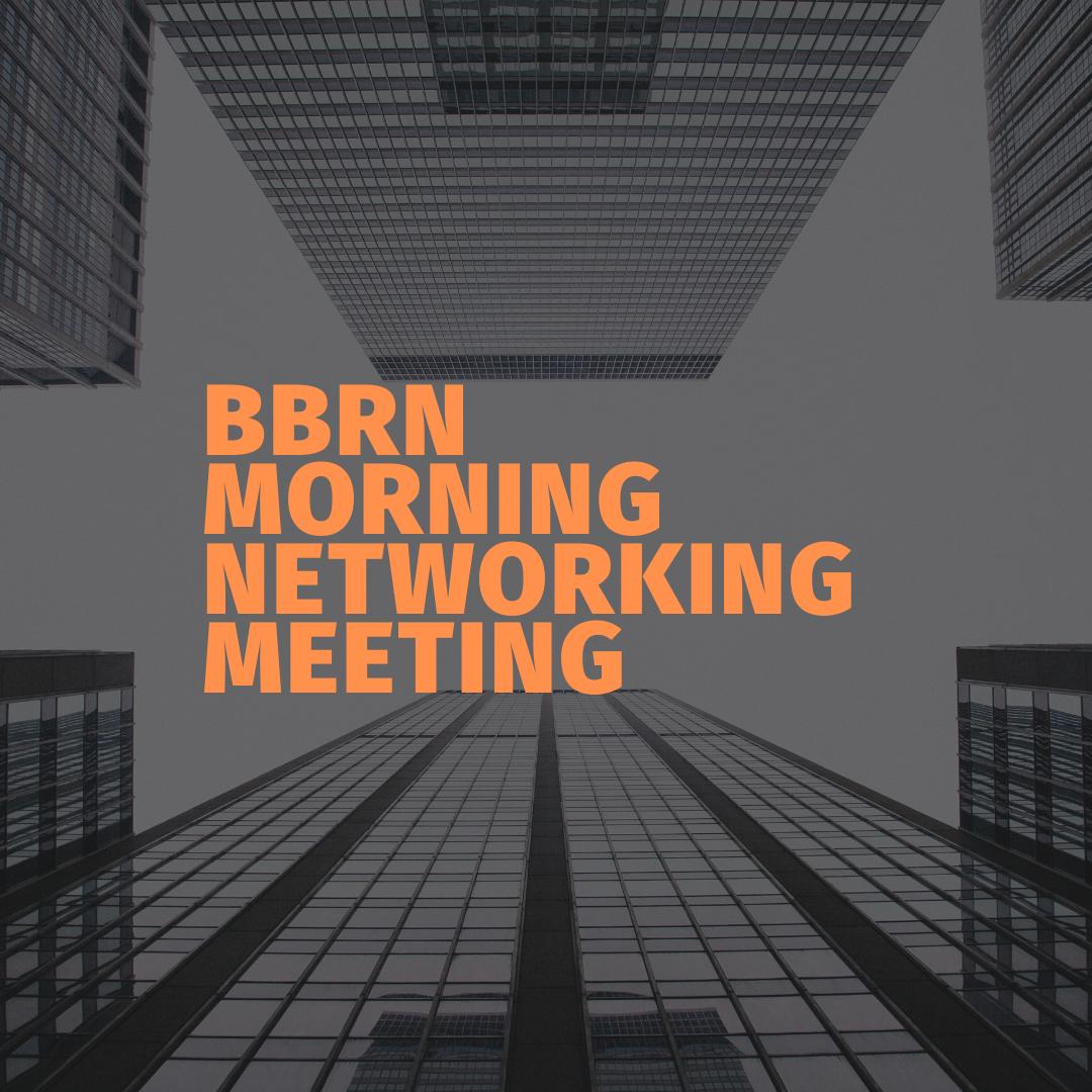 BUSINESS BUILDERS REFERRAL NETWORKING BREAKFAST