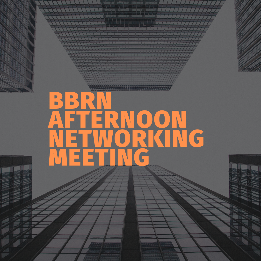 BUSINESS BUILDERS REFERRAL NETWORKING AFTERNOON MEETING