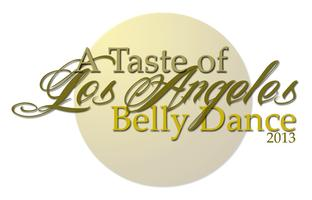 """Taste of Los Angeles Belly Dance"" TICKETS STILL AVAILABLE..."