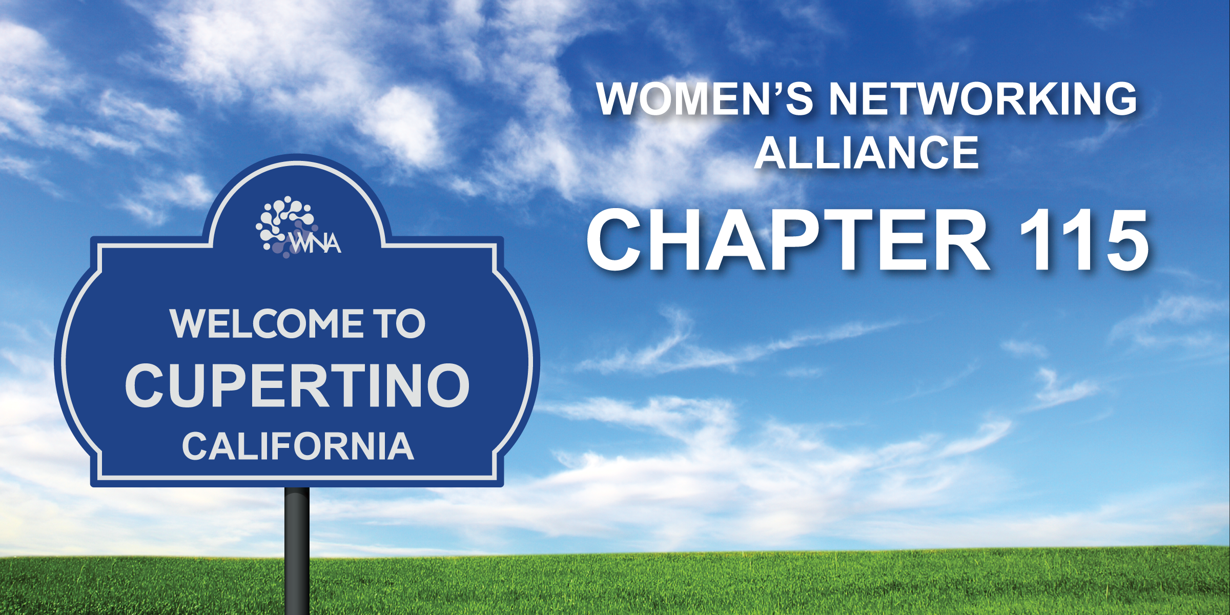 Women's Networking Alliance Ch. 115 Meeting (Cupertino, CA)