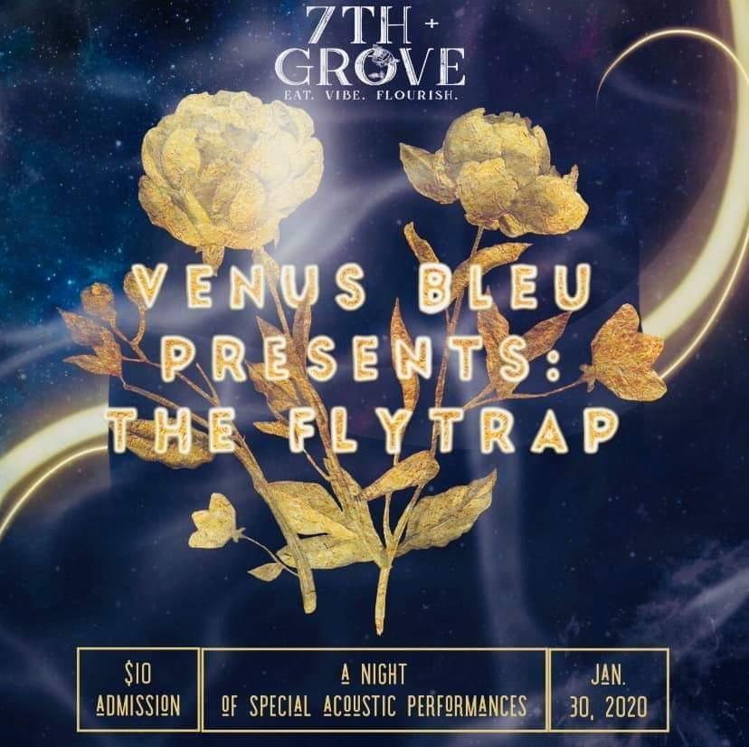 Venus Bleu Presents: The Flytrap