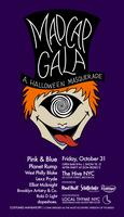 Madcap Gala, a Halloween Masquerade
