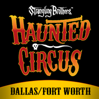 Strangling Brothers Haunted Circus Texas: Sept 19th...