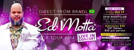ED MOTTA - Brazilian Concert in San Diego!