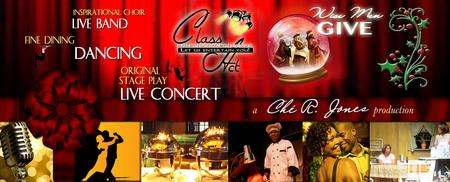 Class Act Entertainment Group presents The 5th Annual...
