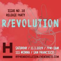R/Evolution: Hyphen magazine's Issue #28 Fundraiser...