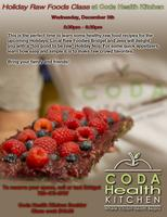 Holiday Raw Foods Class at Coda Health Kitchen