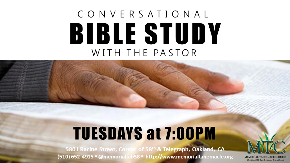 Conversational Bible Study with the Pastor (Tuesdays at 7PM)