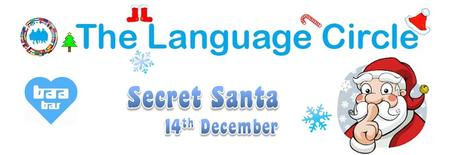 Secret Santa  - 14th December - The Language Circle