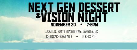 NGM Dessert + Vision Night