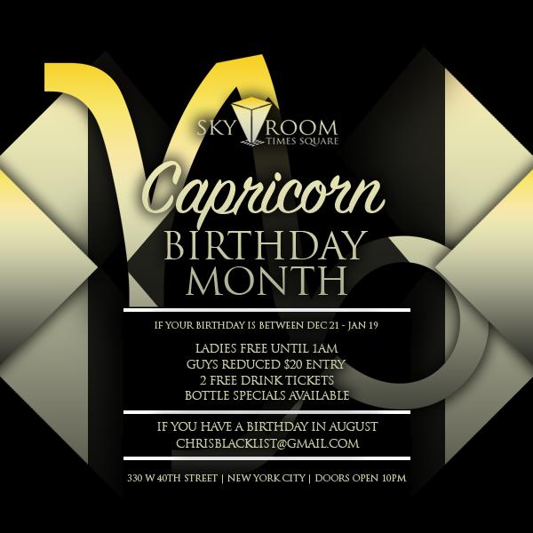CAPRICORN BIRTHDAY MONTH BASH FRIDAY & SATURDAY NIGHT @ SKYROOM ROOFTOP