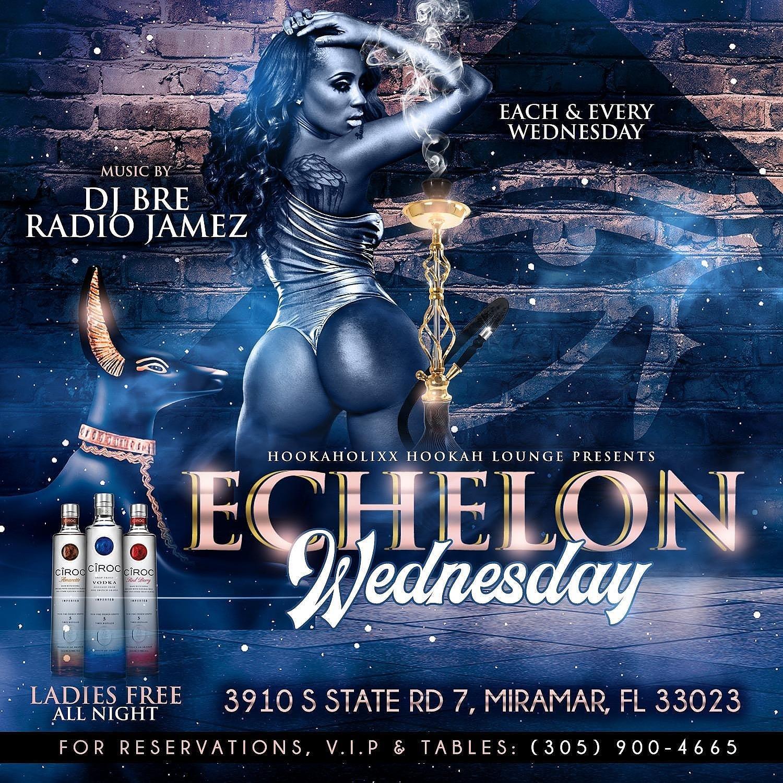 Echelon Wednesdays - Hookaholixx