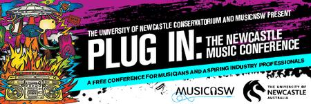 """Plug In"" - The Newcastle Music Conference"
