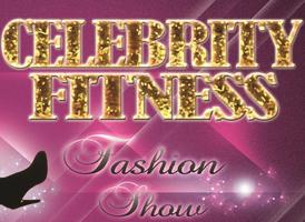 Celebrity Fitness Fashion Show