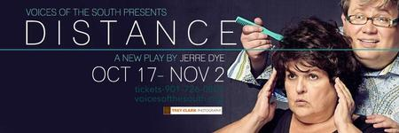 DISTANCE (a new play by Jerre Dye)