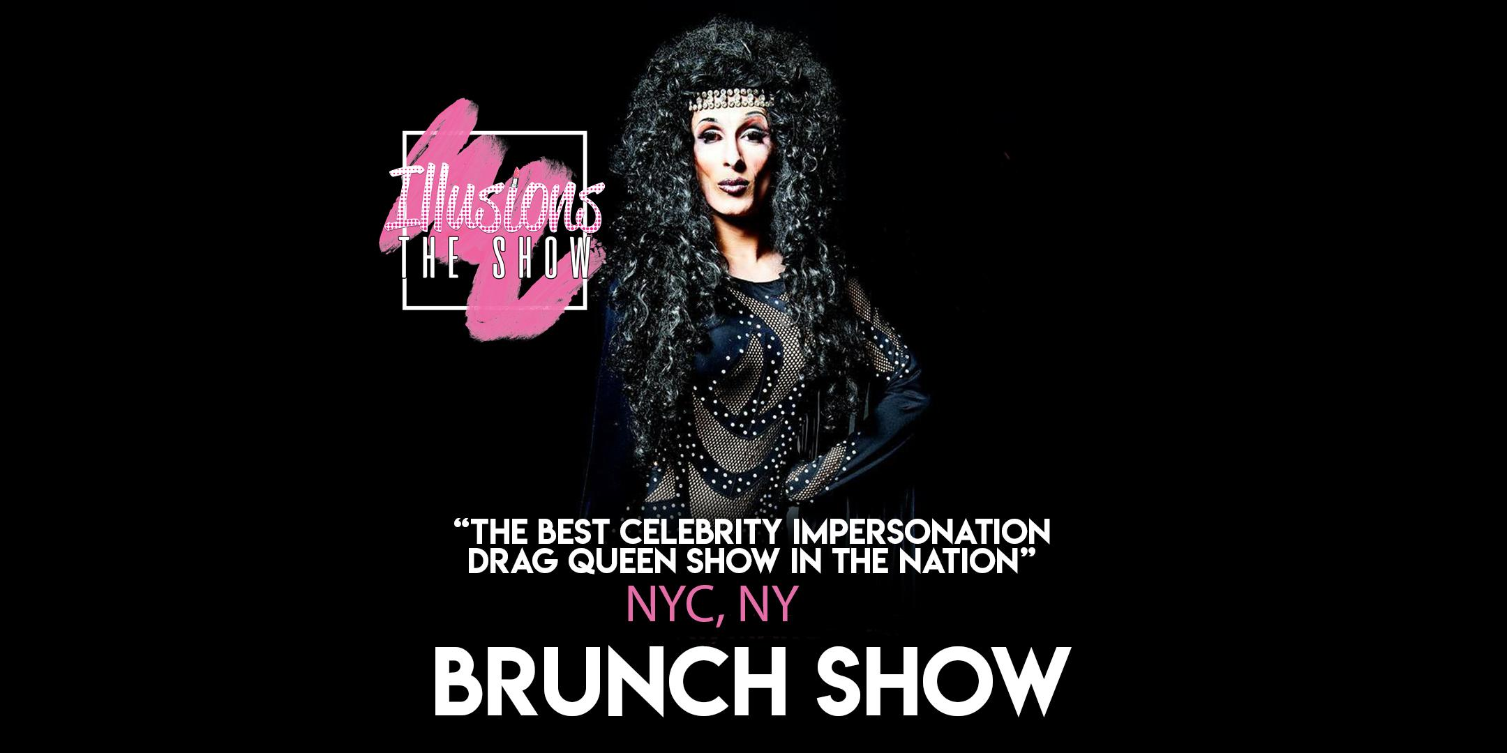 Illusions The Drag Brunch NYC - Drag Queen Brunch Show - NYC, NY
