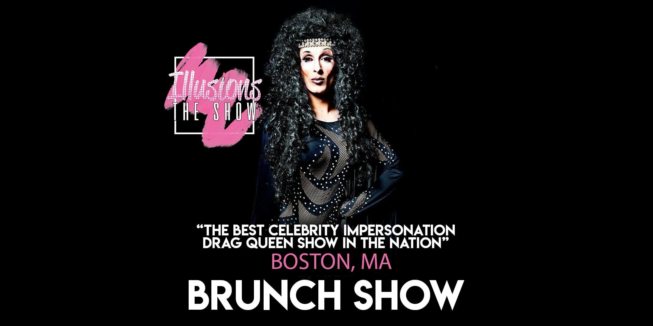 Illusions The Drag Brunch Boston - Drag Queen Brunch Show - Boston, MA
