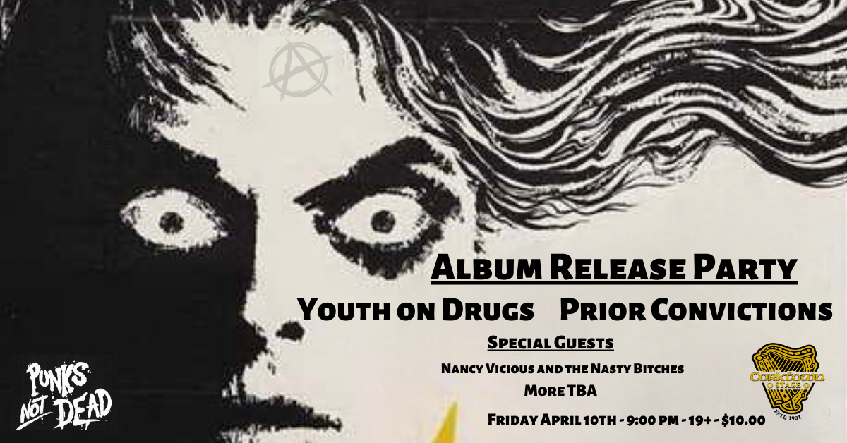 Album Release Party with Youth On Drugs and Prior Convictions