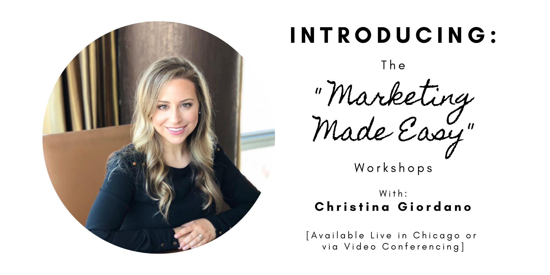 Marketing Made Easy Workshops for Big-Hearted Entrepreneurs