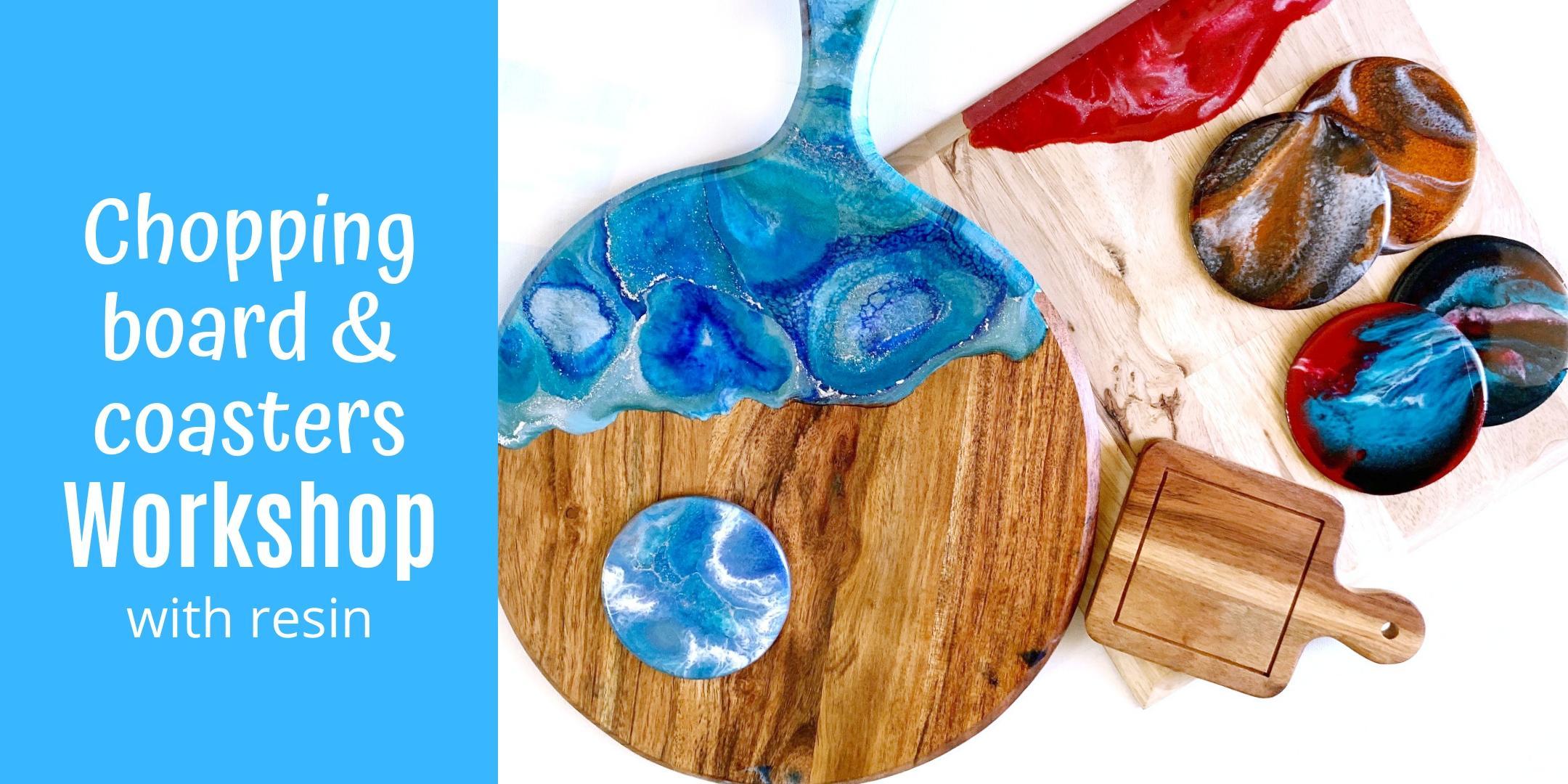 Resin Chopping Board & Coasters Workshop