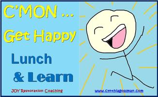 C'MON Get Happy Lunch & Learn October