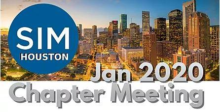 SIM Houston January Monthly Meeting