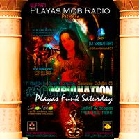 "Playas Mob Radio presents ""Playas Funk..."