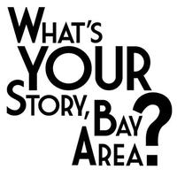 What's Your Story, Bay Area? Benefit Concert