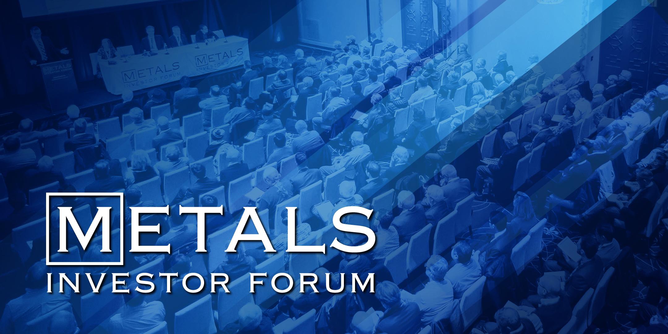 POSTPONED: Metals Investor Forum May 2020