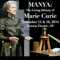 Manya: The Living History of Marie Curie ~ Live...