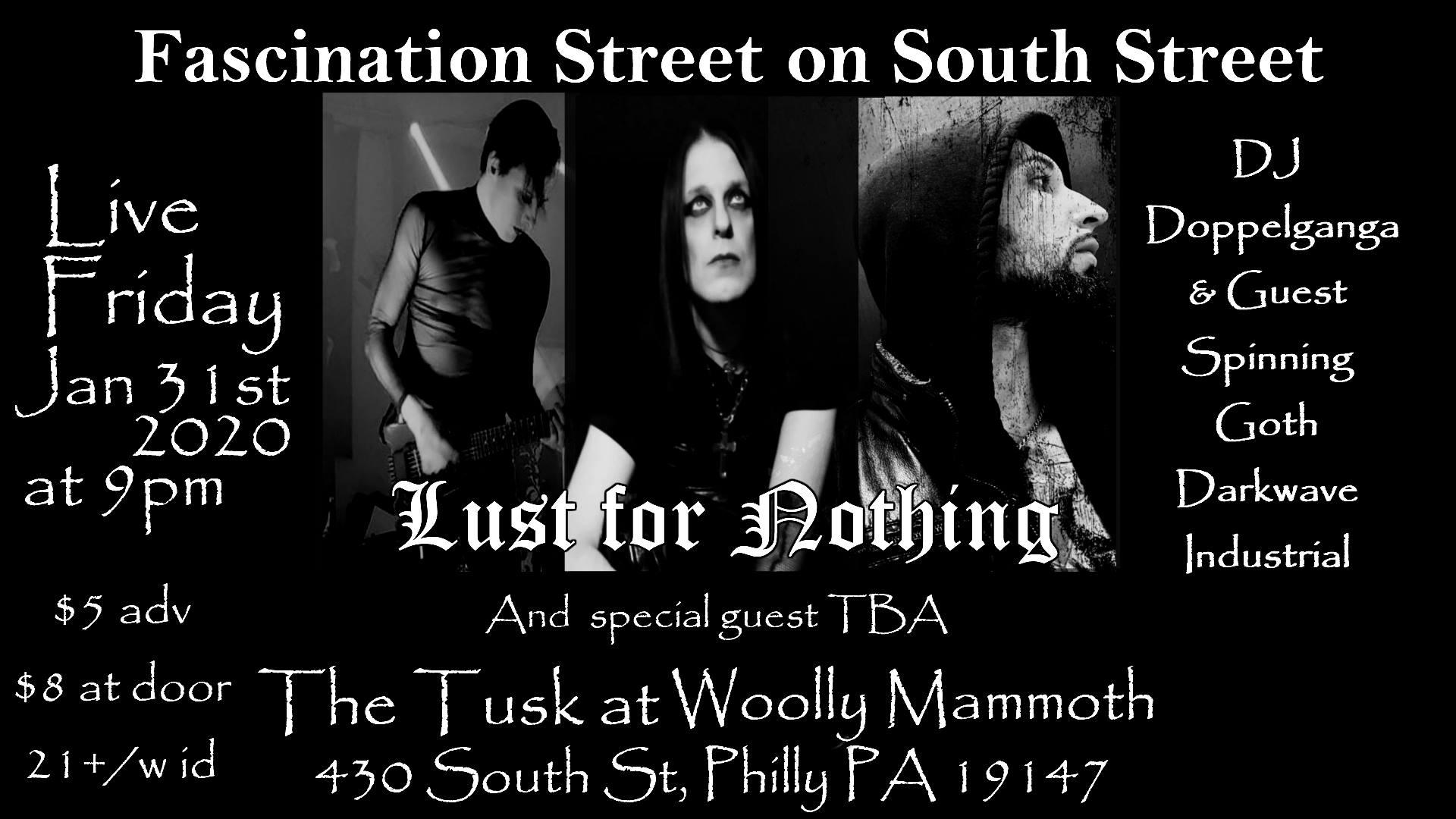Fascination St on South St / Live Lust for Nothing