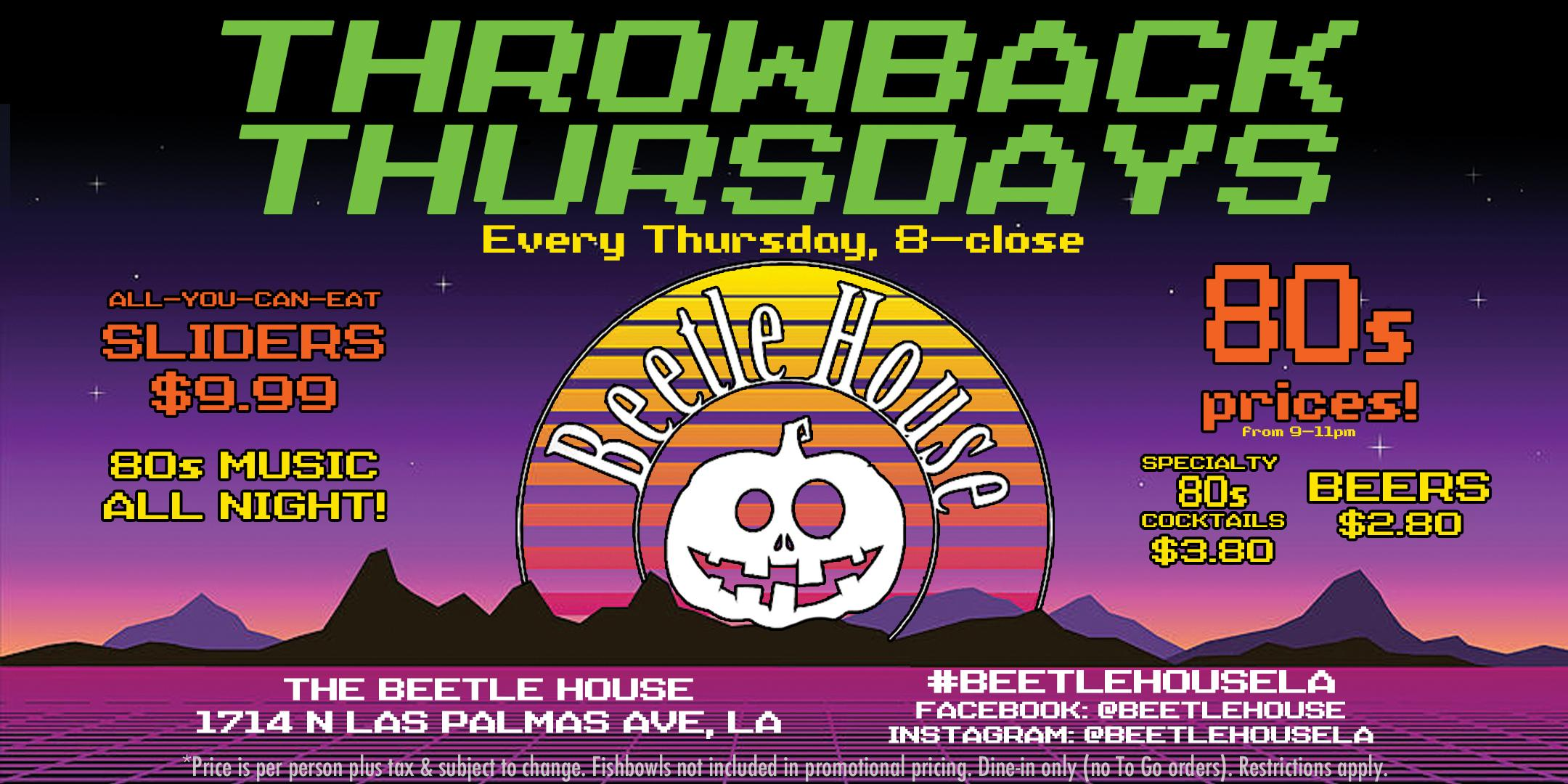 CURRENTLY POSTPONED Throwback Thursdays (Thursday's at the Beetle House)