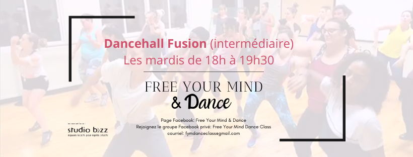 DANCEHALL FUSION - HIVER 2020 - FREE YOUR MIND & DANCE