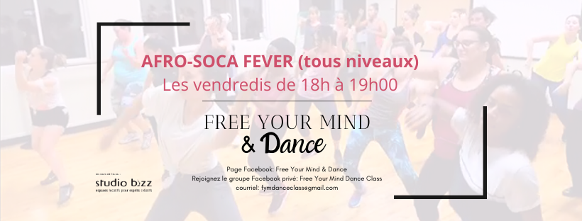 AFRO SOCA FEVER - HIVER 2020 - FREE YOUR MIND & DANCE