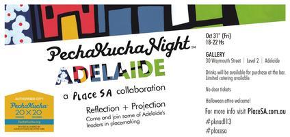 "PechaKucha Night - Adelaide #PKNADL13 ""Reflection &..."