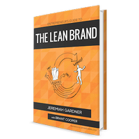 The Lean Brand with Jeremiah Gardner and Brant Cooper