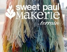 Sweet Paul Makerie at terrain